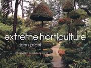 Cover of: Extreme horticulture