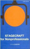 Cover of: Stagecraft for nonprofessionals. | Frederick A. Buerki