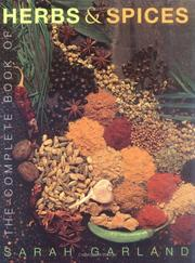 The complete book of herbs & spices by Sarah Garland