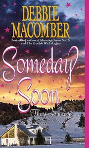 Cover of: Someday Soon (Deliverance Company #1)