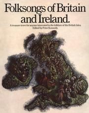 Cover of: Folksongs Of Britain And Ireland (Vocal Songbooks) | Peter Kennedy