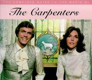Cover of: The Complete Guide to the Music of the Carpenters (Complete Guides to the Music of)