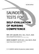 Saunders tests for self-evaluation of nursing competence by Dee Ann Gillies