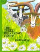Cover of: The three billy goats Gruff | Peter Christen AsbjГёrnsen