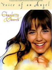 Cover of: Charlotte Church - Voice of an Angel | Charlotte Church