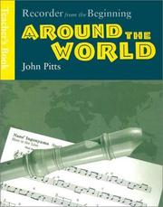 Cover of: Recorder from the Beginning Around the World | John Pitts
