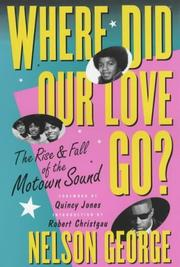 Cover of: Where Did Our Love Go | Nelson George