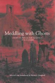 Cover of: Meddling with Ghosts: Stories in the Tradition of M.R. James