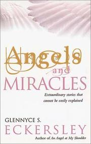 Cover of: Angels and Miracles | Glennyce S. Eckersley