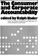 Cover of: The consumer and corporate accountability