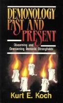 Cover of: Demonology, past and present | Kurt E. Koch