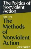The politics of nonviolent action by Gene Sharp
