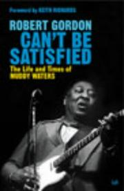Cover of: Can't Be Satisfied