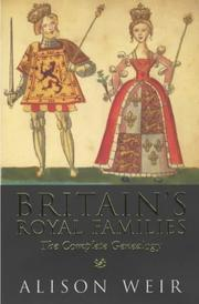 Cover of: Britain's royal families: the complete genealogy