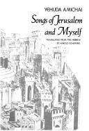 Cover of: Songs of Jerusalem and myself
