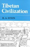 Cover of: Tibetan civilization | Rolf Alfred Stein