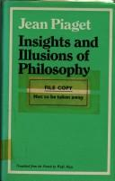 Cover of: Insight and illusions of philosophy