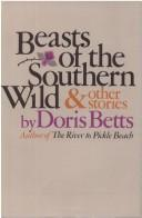 Cover of: Beasts of the southern wild and other stories