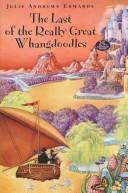 Cover of: The last of the really great whangdoodles