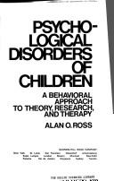 Psychological disorders of children by Alan O. Ross