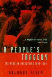 Cover of: People's Tragedy, A | Orlando Figes