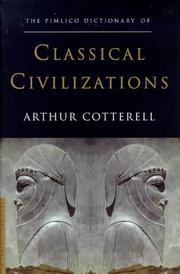 Pimlico Dictionary of Classical Civilizations by Cotterell, Arthur.