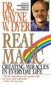 Cover of: Real Magic: creating miracles in everyday life
