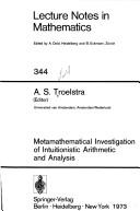 Cover of: Metamathematical investigation of intuitionistic arithmetic and analysis
