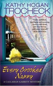 Cover of: Every Crooked Nanny (Callahan Garrity Mysteries)