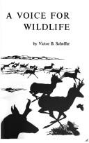 Cover of: A voice for wildlife
