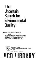Cover of: The uncertain search for environmental quality