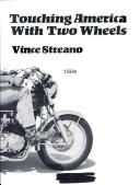 Cover of: Touching America with two wheels