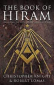 Cover of: Book of Hiram, The | Christopher; Lomas, Robert Knight