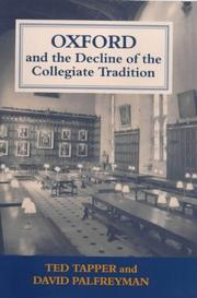Cover of: Oxford and the Decline of the Collegiate Tradition (Woburn Education Series) | Davi Palfreyman
