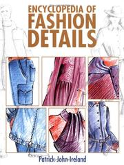 Encyclopedia of fashion details by Patrick John Ireland