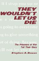 Cover of: They wouldn't let us die