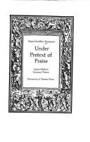 Cover of: Under pretext of praise: satiric mode in Erasmus' fiction