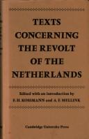 Cover of: Texts concerning the revolt of the Netherlands