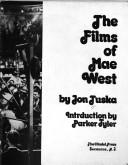 Cover of: The films of Mae West