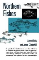 Cover of: Northern fishes; with special reference to the Upper Mississippi Valley
