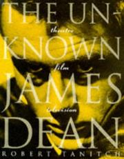 Cover of: The unknown James Dean