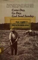 Cover of: Come day, go day, God send Sunday