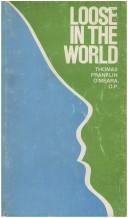 Cover of: Loose in the world