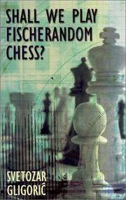 Cover of: Shall We Play Fischerandom Chess? (Batsford Chess Books)
