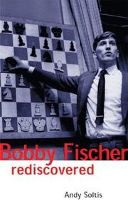 Cover of: Bobby Fischer rediscovered | Andy Soltis