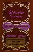 Cover of: Edwardian occasions: essays on English writing in the early twentieth century
