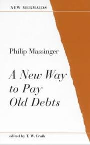 Cover of: A New Way to Pay Old Debts