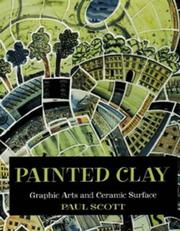 Painted Clay by Paul Scott
