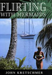 Cover of: Flirting with Mermaids (Sheridan House)