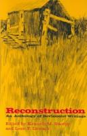 Cover of: Reconstruction; an anthology of revisionist writings | Kenneth M. Stampp